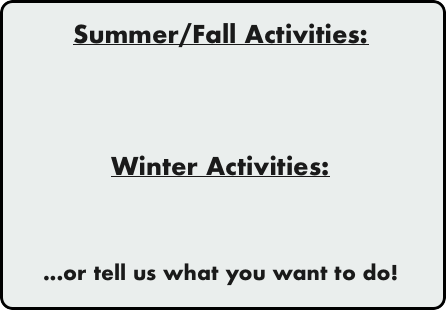 Summer/Fall Activities: